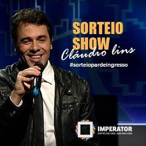 sorteio-show-do-claudio-lins-no-imperator-30-10-16-00